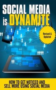 SOCIAL MEDIA IS DYNAMITE – LAURENCE O'BRYAN