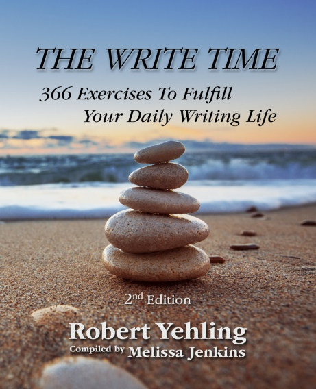 THE WRITE TIME – ROBERT YEHLING